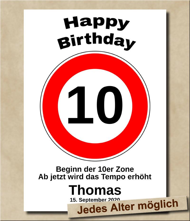 Tempolimit Verkehrsschild mit Wunschtext zum 10. Geburtstag