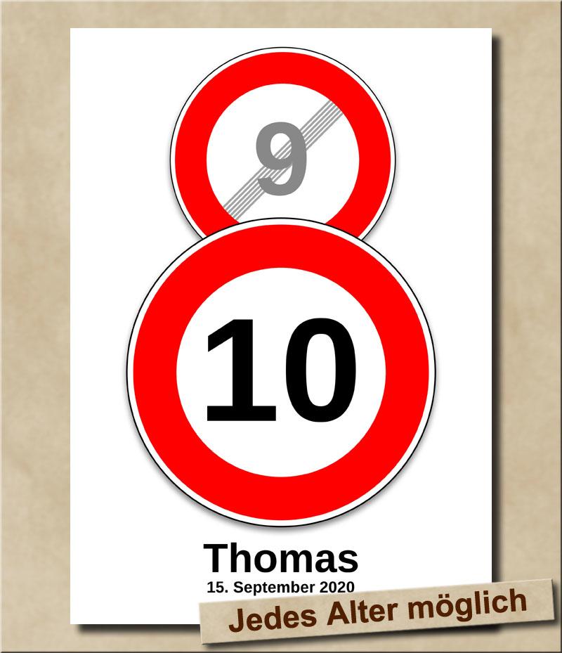 Schild Geschwindigkeitsbegrenzung aufgehoben mit Wunschnamen 10 Jahre