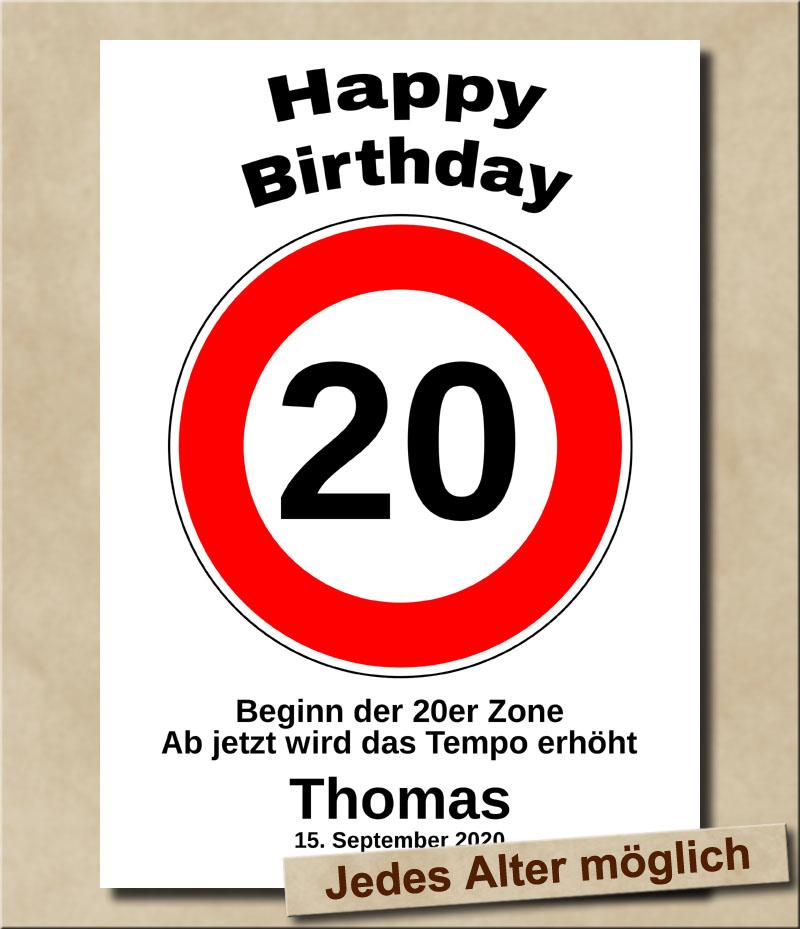Tempolimit Verkehrsschild mit Wunschtext zum 20. Geburtstag