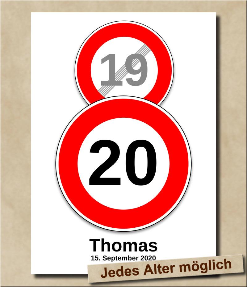 Schild Geschwindigkeitsbegrenzung aufgehoben mit Wunschnamen 20 Jahre