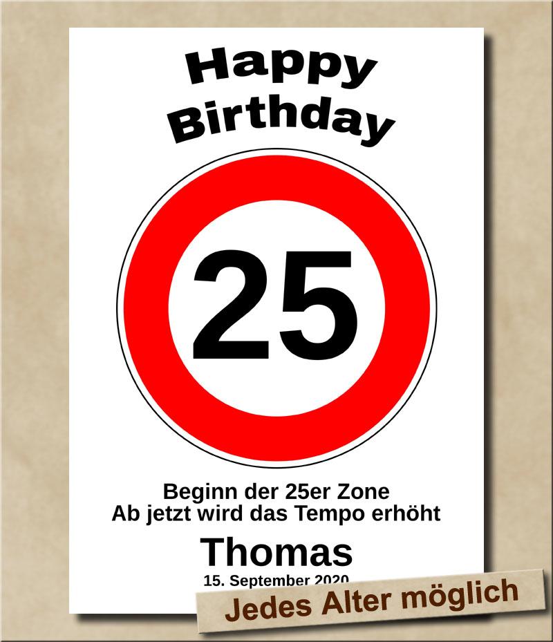 Tempolimit Verkehrsschild mit Wunschtext zum 25. Geburtstag