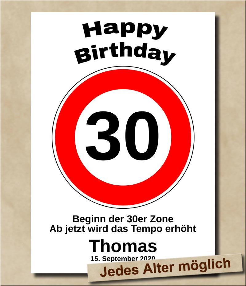 Tempolimit Verkehrsschild mit Wunschtext zum 30. Geburtstag