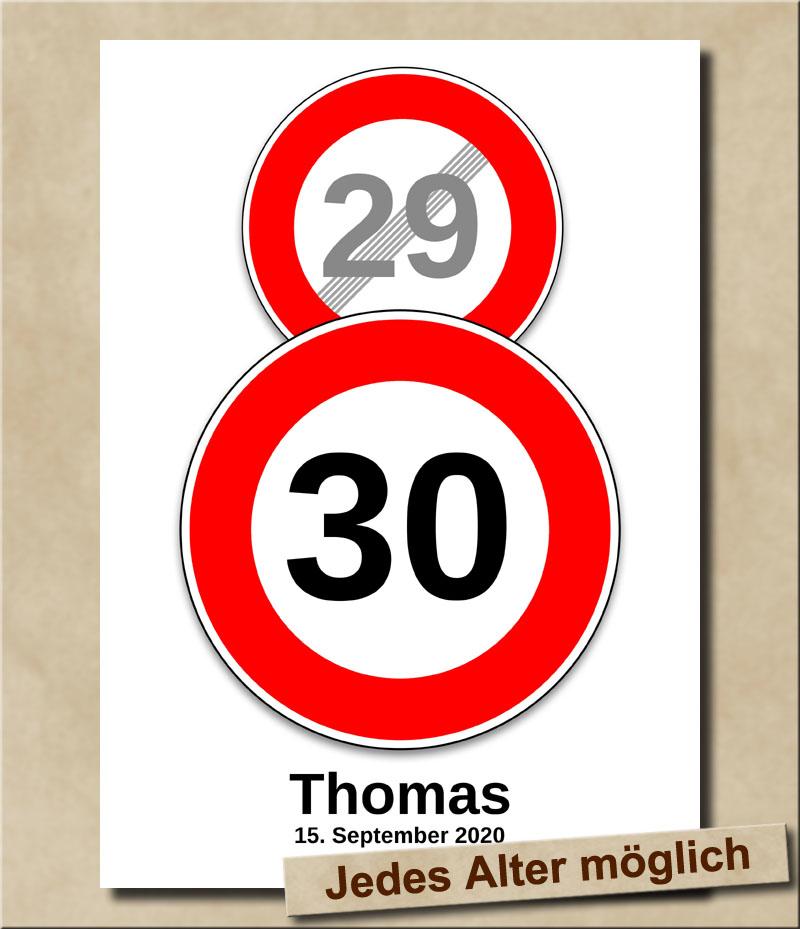 Schild Geschwindigkeitsbegrenzung aufgehoben mit Wunschnamen 30 Jahre