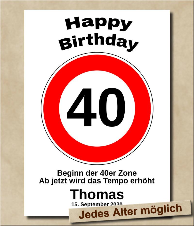 Tempolimit Verkehrsschild mit Wunschtext zum 40. Geburtstag