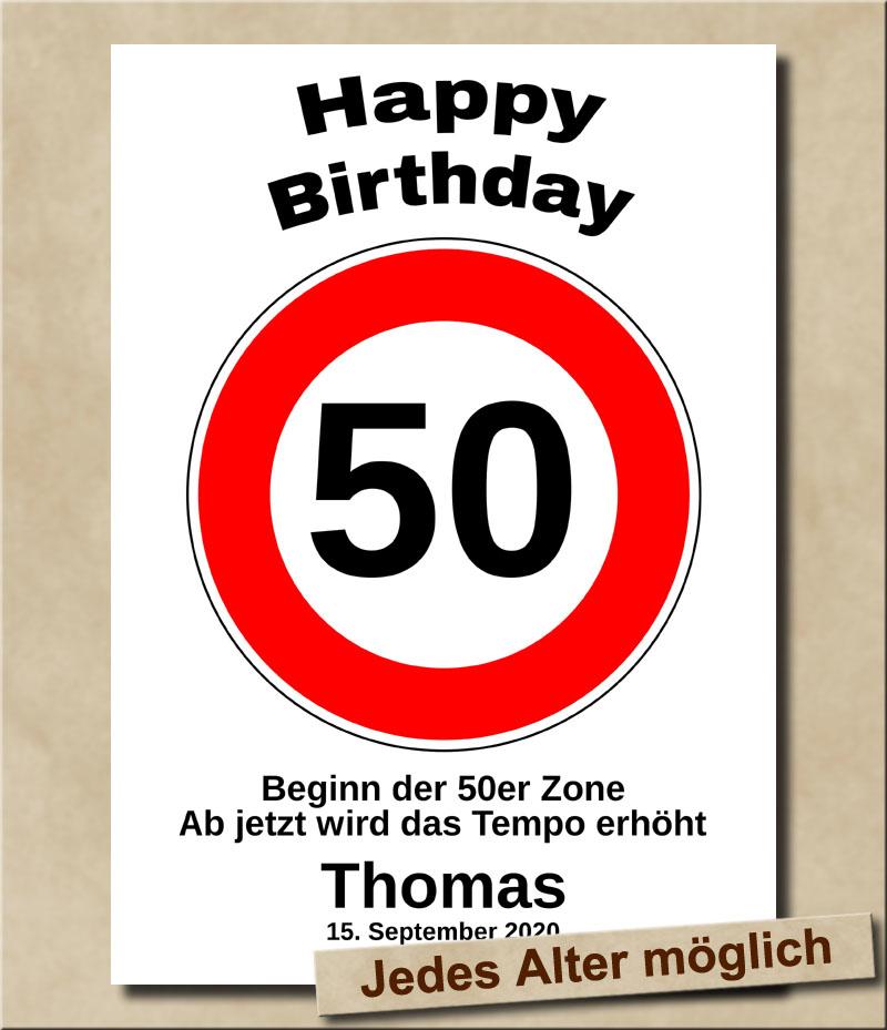 Tempolimit Verkehrsschild mit Wunschtext zum 50. Geburtstag