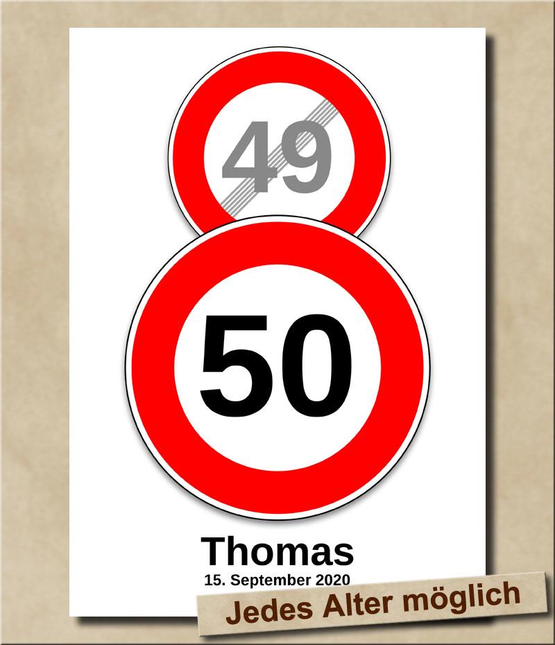 Schild Geschwindigkeitsbegrenzung aufgehoben mit Wunschnamen 50 Jahre