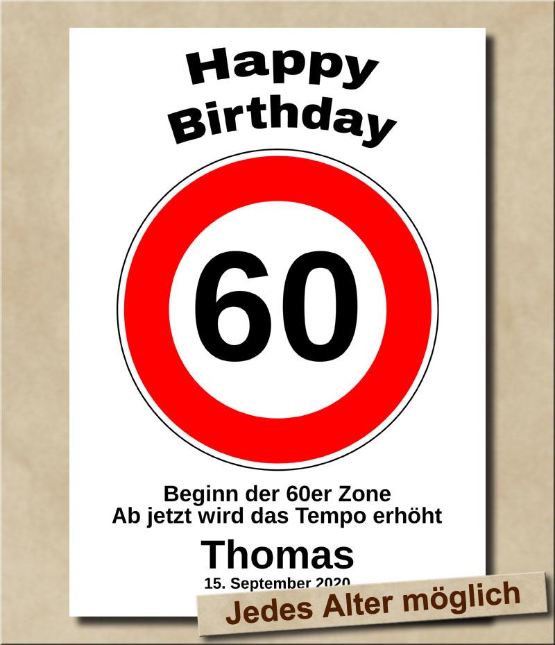 Tempolimit Verkehrsschild mit Wunschtext zum 60. Geburtstag