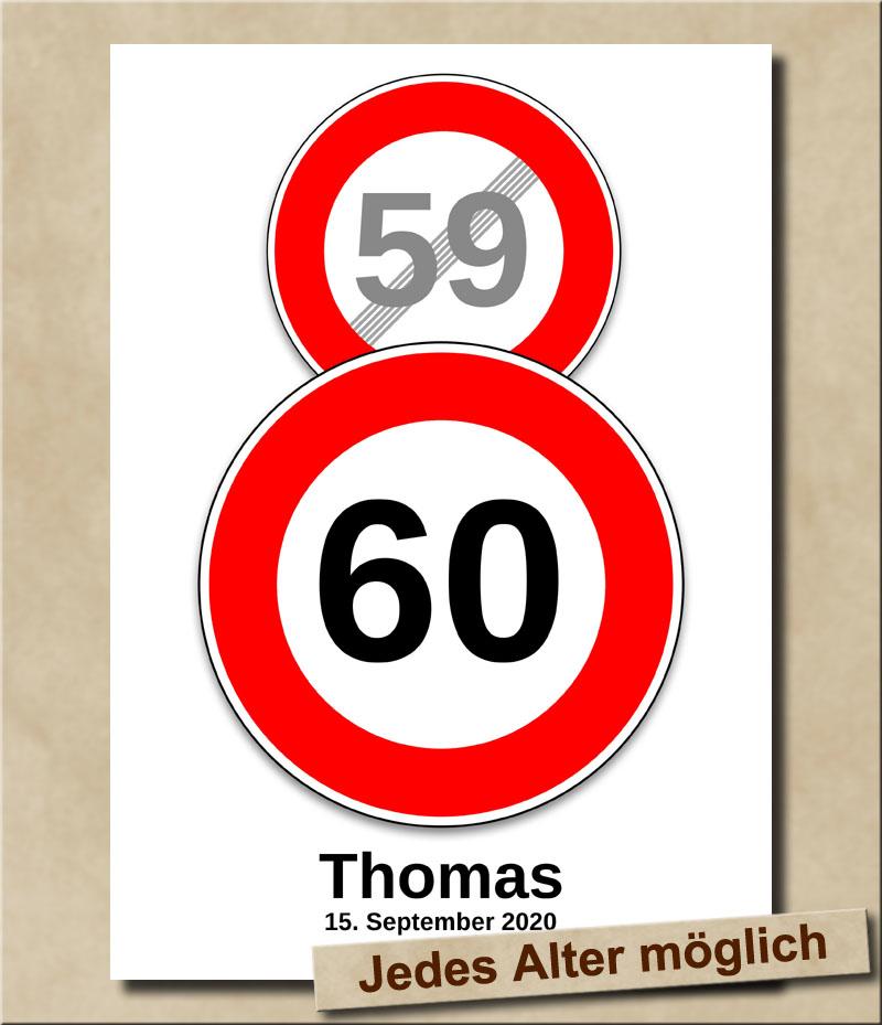 Schild Geschwindigkeitsbegrenzung aufgehoben mit Wunschnamen 60 Jahre