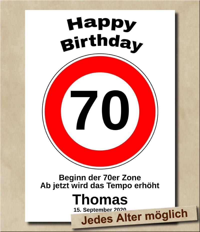 Tempolimit Verkehrsschild mit Wunschtext zum 70. Geburtstag