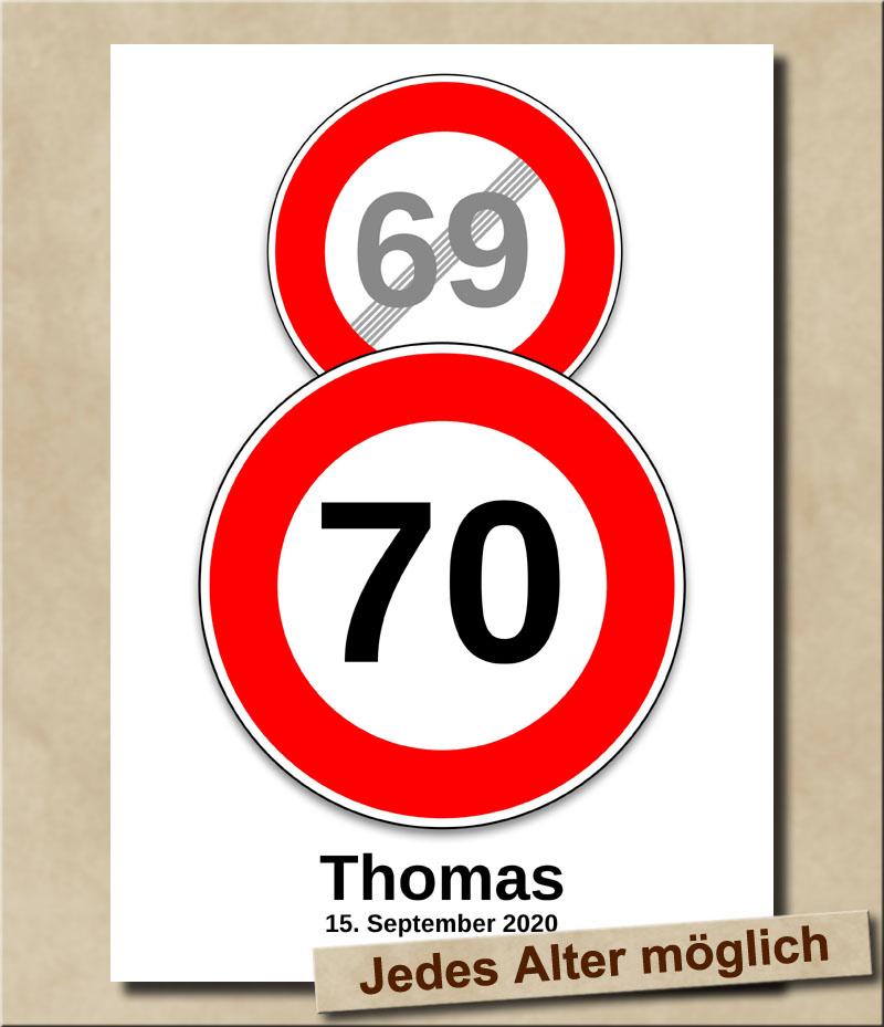 Schild Geschwindigkeitsbegrenzung aufgehoben mit Wunschnamen 70 Jahre