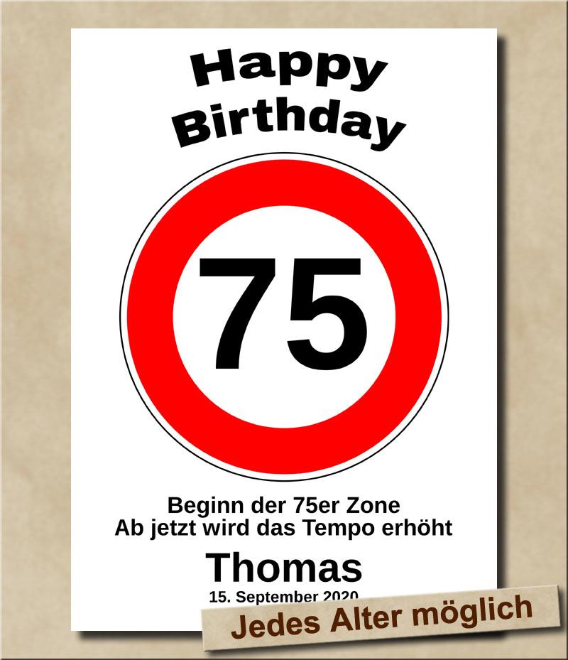 Tempolimit Verkehrsschild mit Wunschtext zum 75. Geburtstag