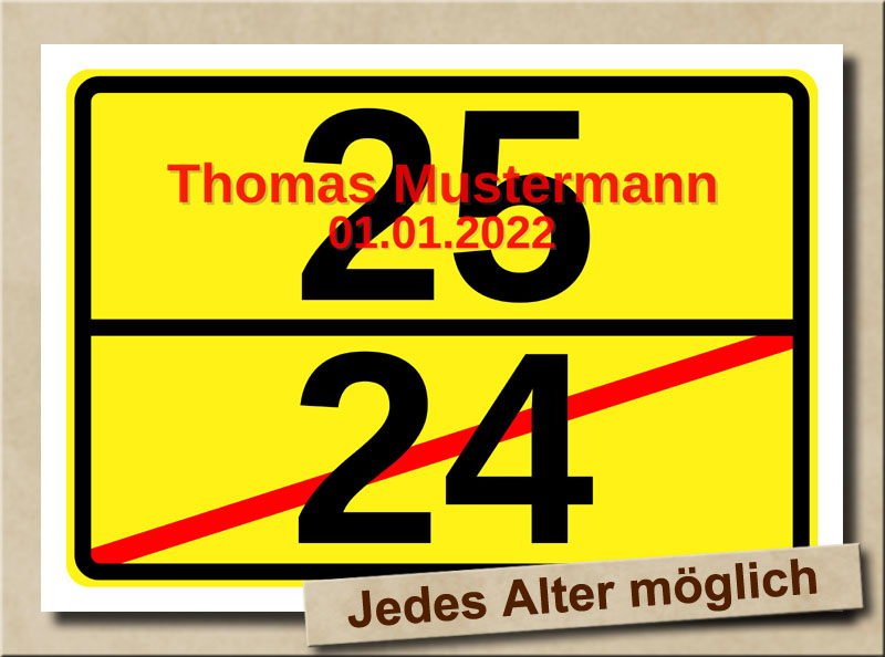 Ortsschild zum 25. Geburtstag mit XL Zahlen