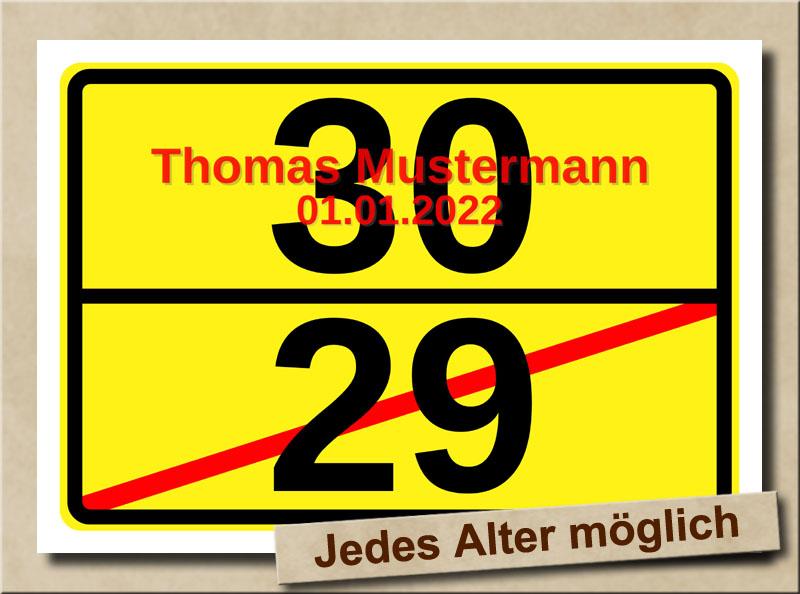 Ortsschild zum 30. Geburtstag mit XL Zahlen