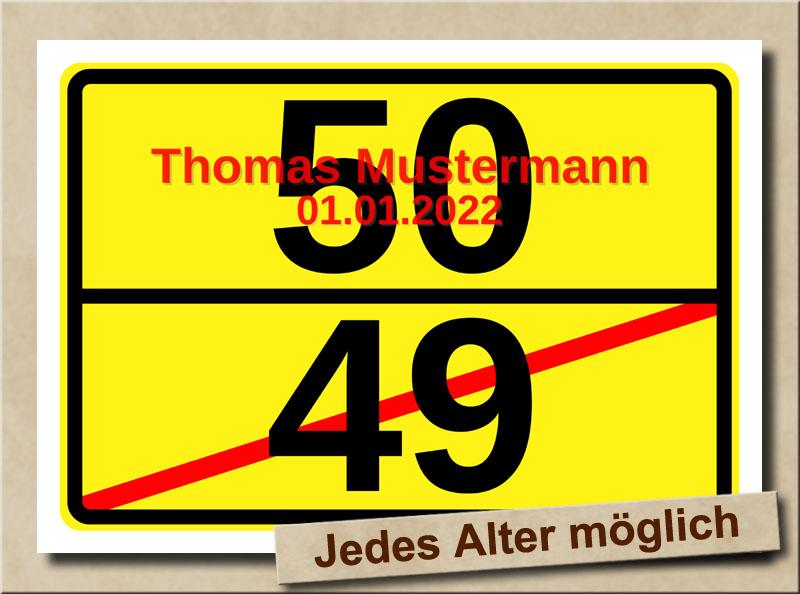 Ortsschild zum 50. Geburtstag mit XL Zahlen