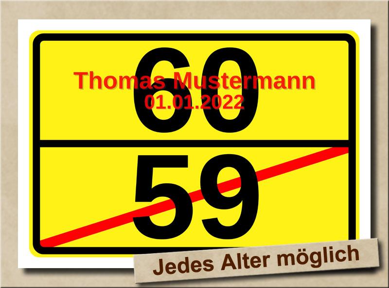 Ortsschild zum 60. Geburtstag mit XL Zahlen