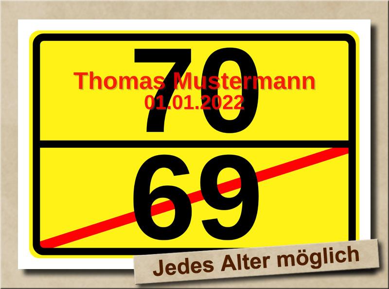 Ortsschild zum 70. Geburtstag mit XL Zahlen