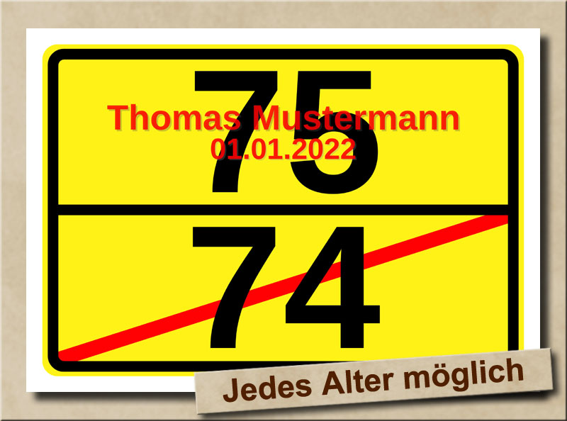 Ortsschild zum 75. Geburtstag mit XL Zahlen