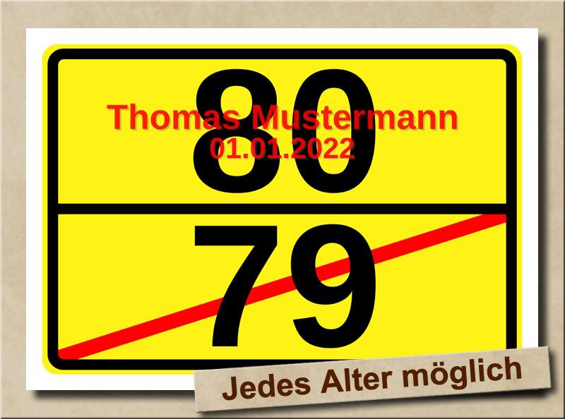 Ortsschild zum 80. Geburtstag mit XL Zahlen