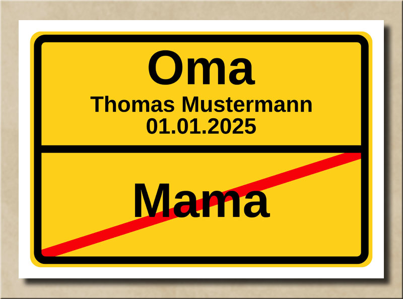 Ortstafel Mama Oma