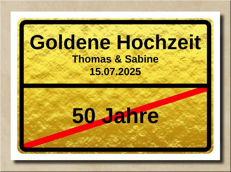 Ortsschild Goldene Hochzeit im Goldschein