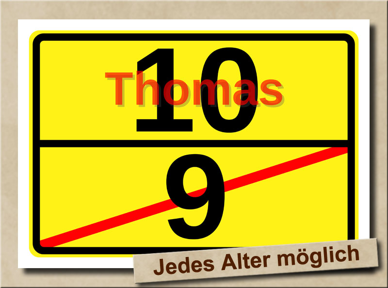 Ortstafel als Bild zum 10. Geburtstag mit Vorname und XL Alter