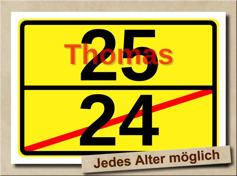 Ortstafel als Bild zum 25. Geburtstag mit Vorname und XL Alter