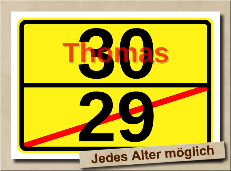 Ortstafel als Bild zum 30. Geburtstag mit Vorname und XL Alter