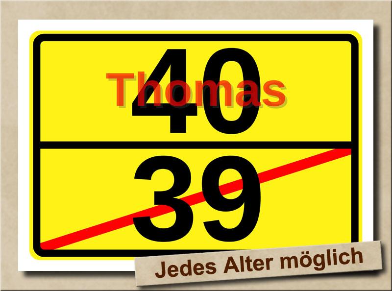 Ortstafel als Bild zum 40. Geburtstag mit Vorname und XL Alter