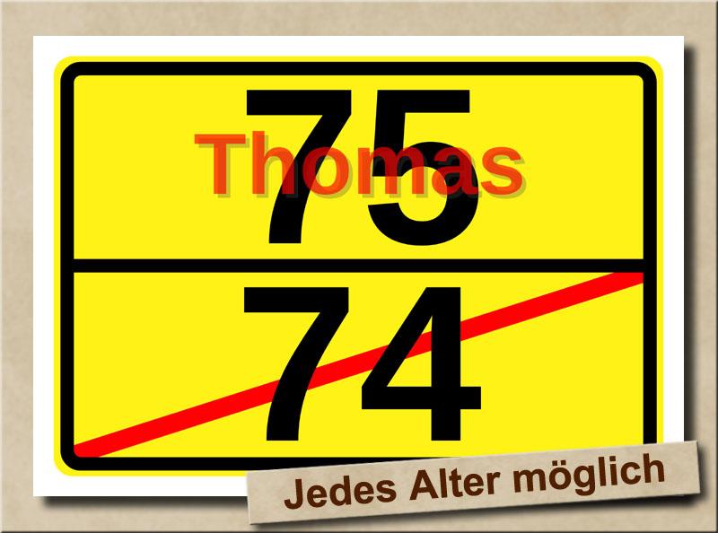 Ortstafel als Bild zum 75. Geburtstag mit Vorname und XL Alter
