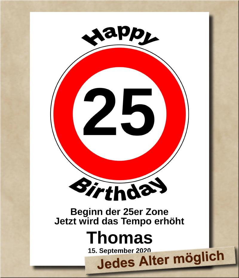 Verkehrsschild Tempolimit zum Geburtstag 25 Jahre