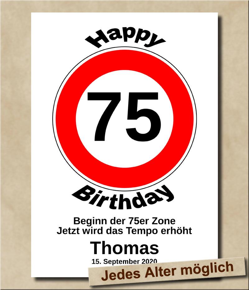 Verkehrsschild Tempolimit zum Geburtstag 75 Jahre